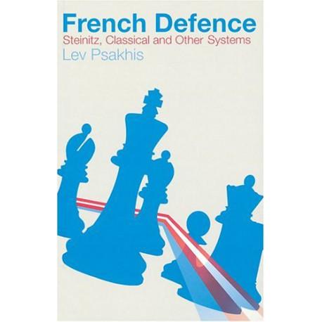 کتاب French Defence: Steinitz, Classical and Other Variations