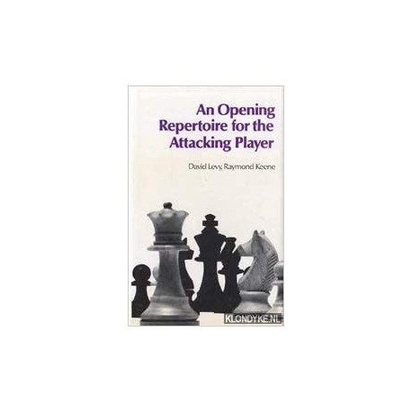 کتاب An opening repertoire for the attacking player