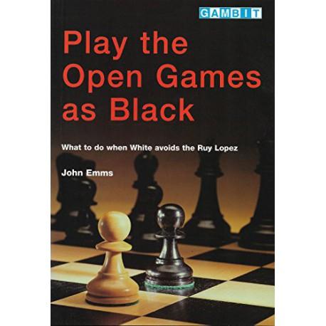 کتاب Play the Open Games as Black