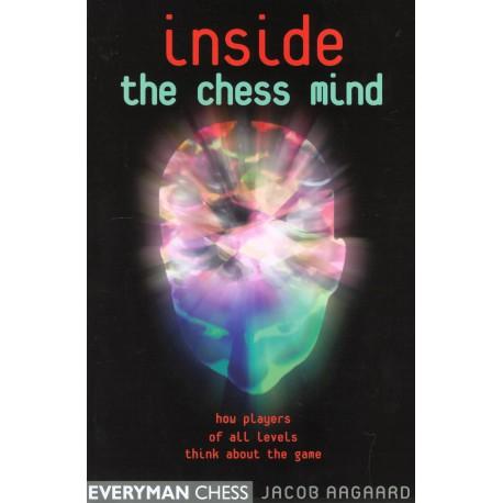 کتاب Inside the Chess Mind: How Players of All Levels Think About the Game