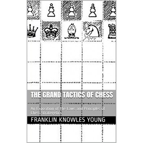 کتاب The Grand Tactics of Chess