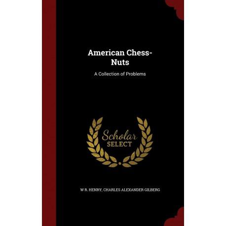 کتاب American Chess-Nuts: A Collection of Problems