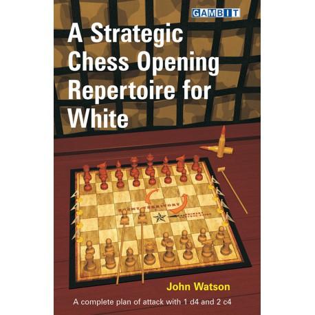 کتاب A Strategic Chess Opening Repertoire for White