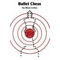 کتاب Bullet Chess: One Minute to Mate