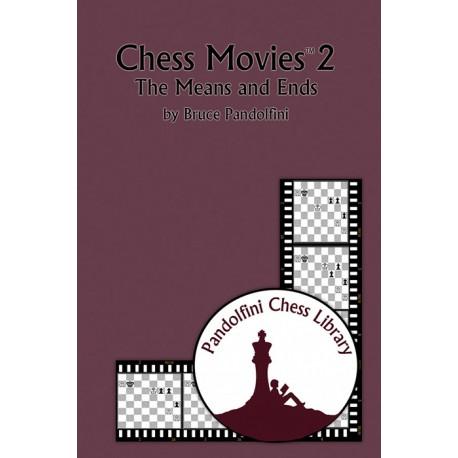 کتاب Chess Movies 2: The Means and Ends