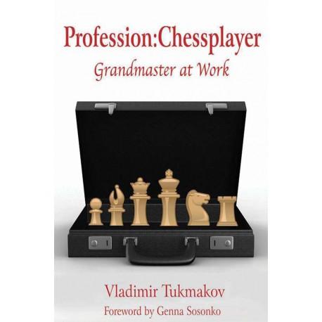 کتاب Profession: Chessplayer: Grandmaster at Work