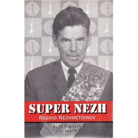 کتاب Super Nezh: Rashid Nezhmetdinov, Chess Assassin