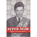 کتاب Super Nezh: Rashid Nezhmetdinov, Chess Assassin