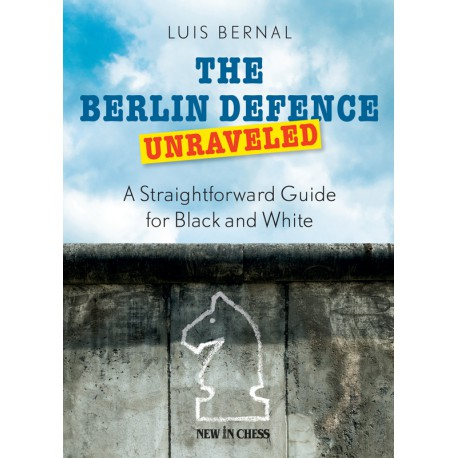 کتاب The Berlin Defence Unraveled