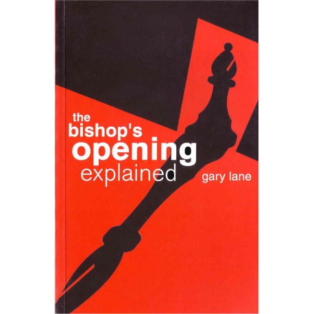 کتاب The Bishop's Opening Explained
