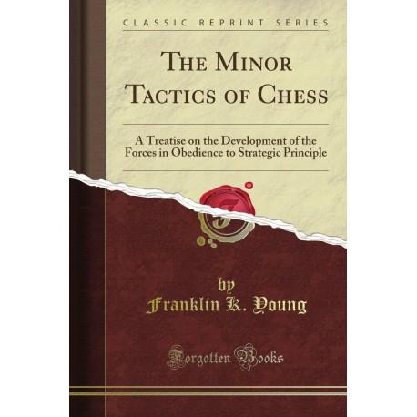 کتاب The Minor Tactics of Chess