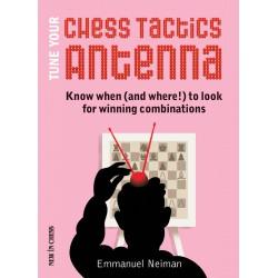 کتاب Tune Your Chess Tactics Antenna
