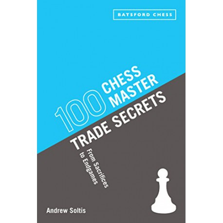 کتاب 100 Chess Master Trade Secrets: From Sacrifices to Endgames