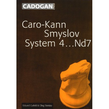 کتاب Caro-Kann Smyslov System 4...Nd7