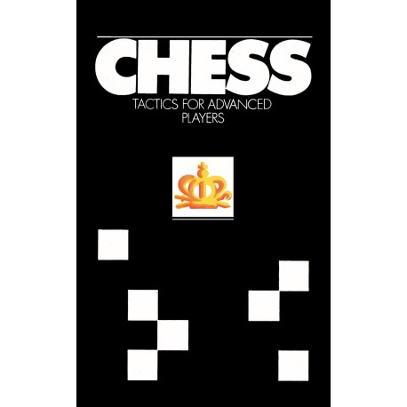 کتاب Chess Tactics For Advanced Players