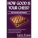 کتاب How Good Is Your Chess