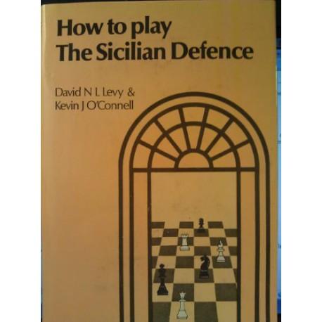 کتاب How to Play the Sicilian Defence