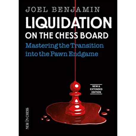 کتاب Liquidation on the Chess Board - Mastering the Transition into the Pawn Ending