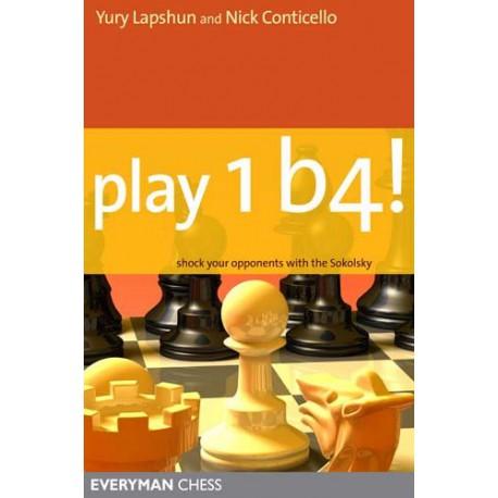 کتاب Play 1 b4! - Shock your opponents with the Sokolsky