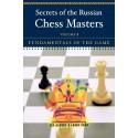 کتاب Secrets of the Russian Chess Masters: Fundamentals of the Game Volume 1