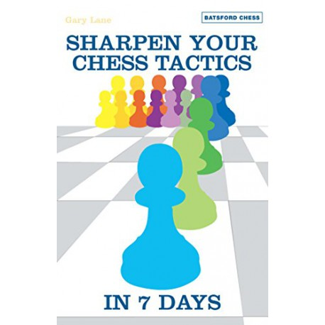 کتاب Sharpen Your Chess Tactics in 7 Days