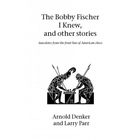 کتاب The Bobby Fischer I Knew and Other Stories