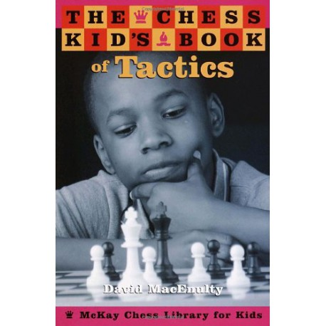 کتاب The Chess Kid's Book of Tactics