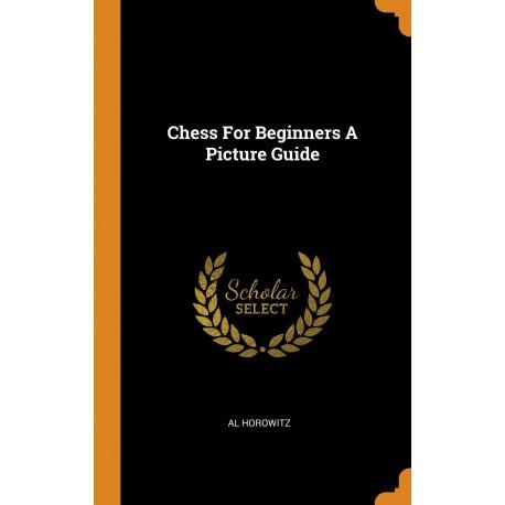 کتاب Chess for Beginners - A Picture Guide