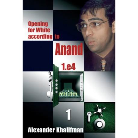 کتاب Opening for White according to Anand 1.e4, Volume 1