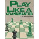 کتاب Play Like a Grandmaster