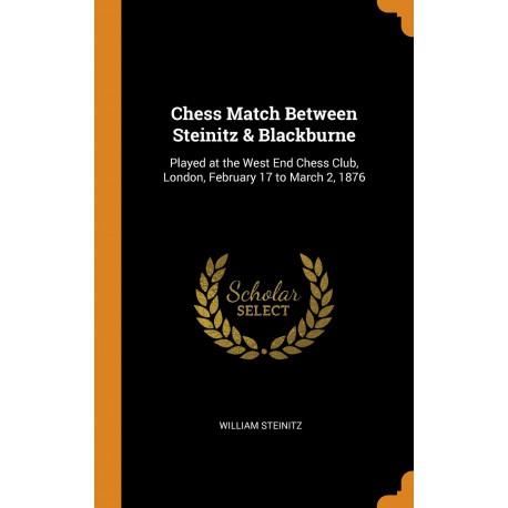 کتاب (Chess Match between Steinitz & Blackburne (1876