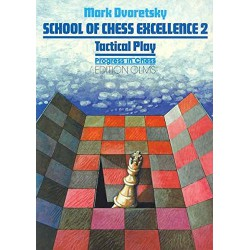 کتاب School of Chess Excellence 2: Tactical Play