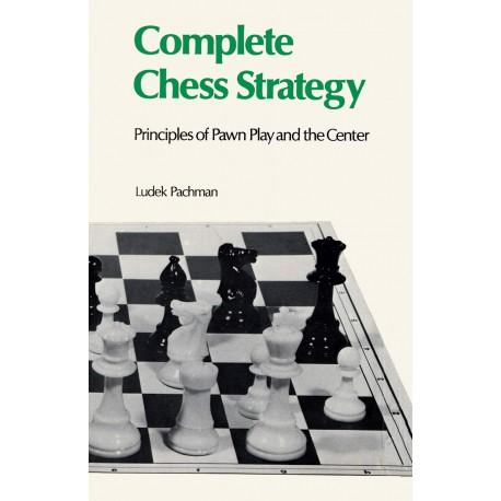کتاب Complete Chess Strategy 2: Principles of Pawn Play and the Center